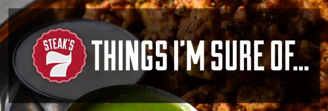 7 Things I'm Sure Of | Atlanta Eats